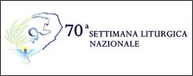 70 Settimana Liturgica Nazionale Messina