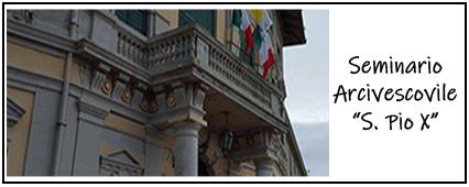 "Seminario Arcivescovile ""San Pio X"""